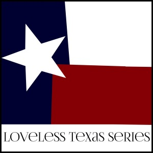 Loveless Texas Series Amy Lillard www.amywritesromance.com