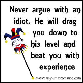 arguing with an idiot
