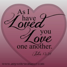 as I have loved