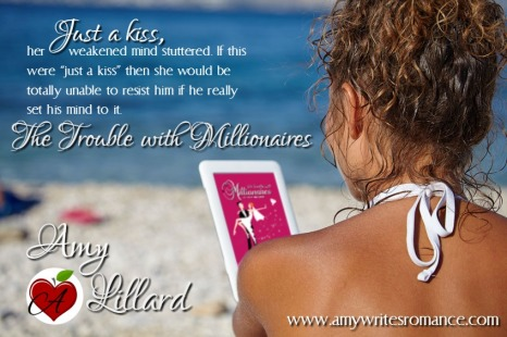 The Trouble With Millionaires Amy Lillard www.amywritesromance.com meme2