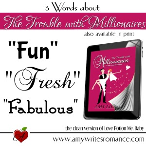 The Trouble With Millionaires Amy Lillard www.amywritesromance.com