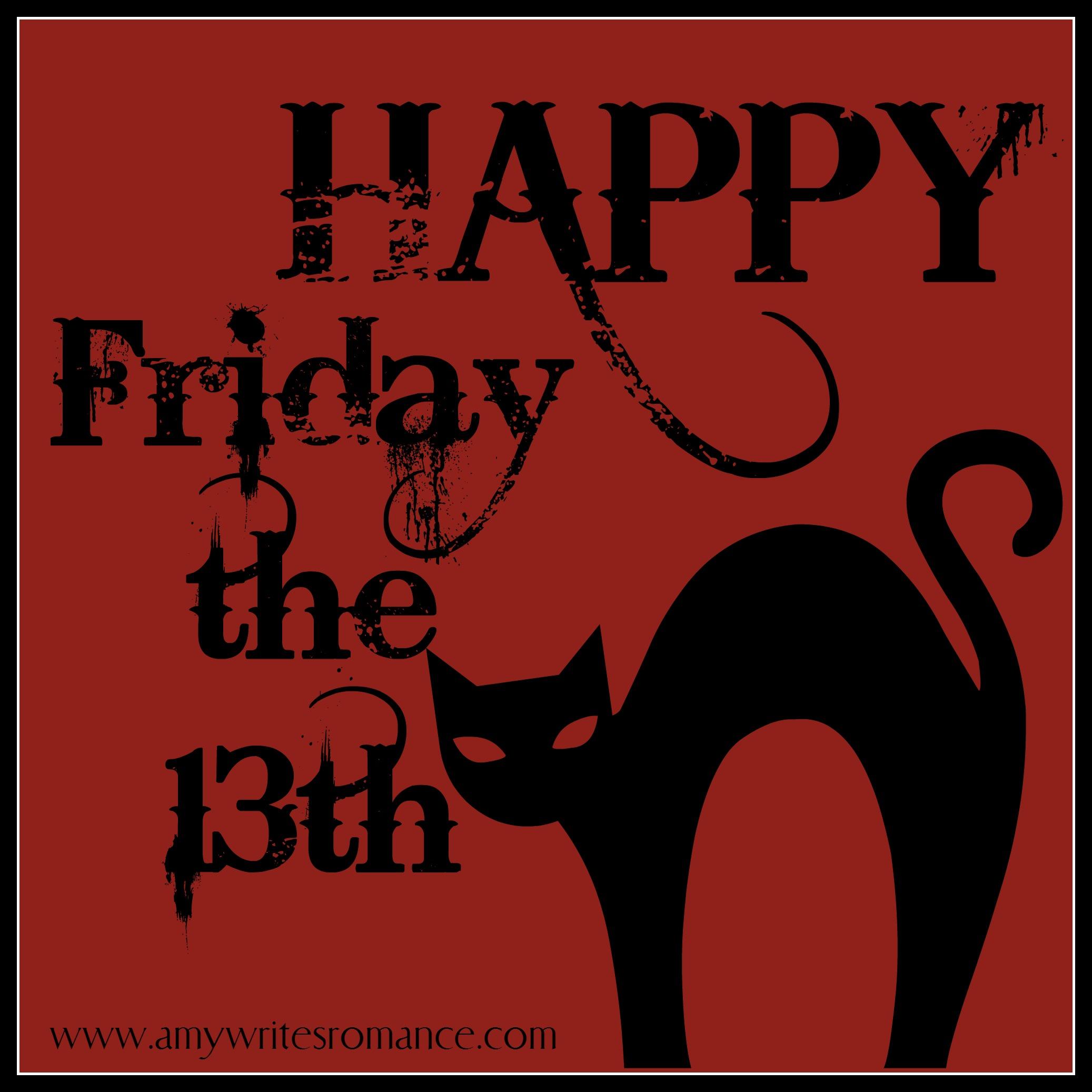 Happy Friday The 13th Amy Lillard Romance